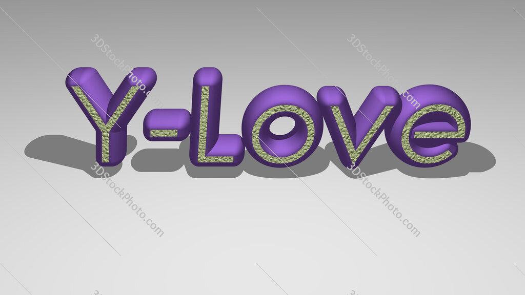 Y Love