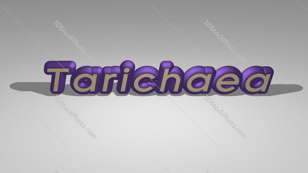 Tarichaea