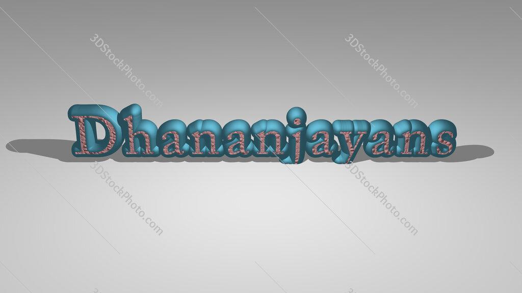 Dhananjayans