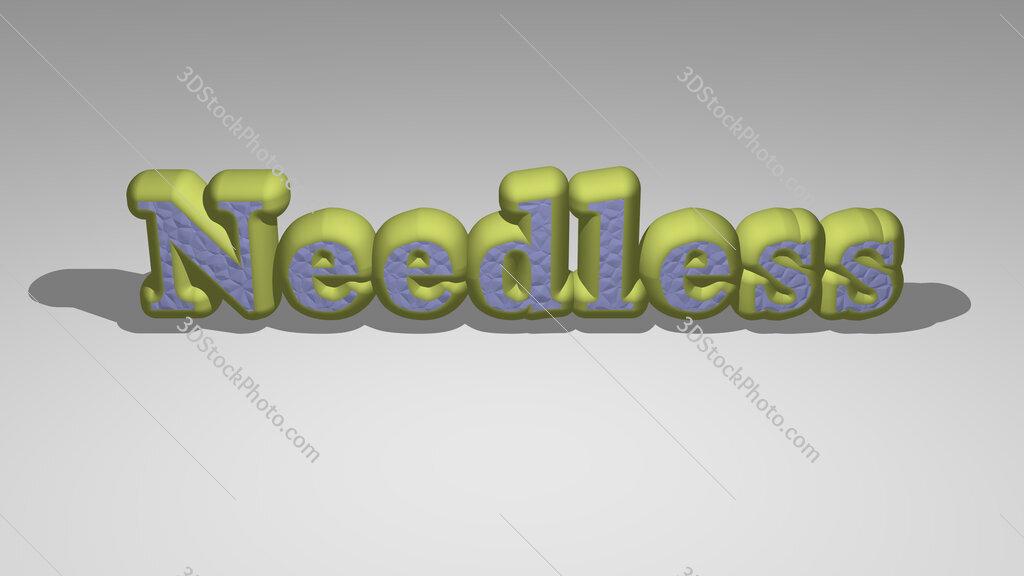 Needless