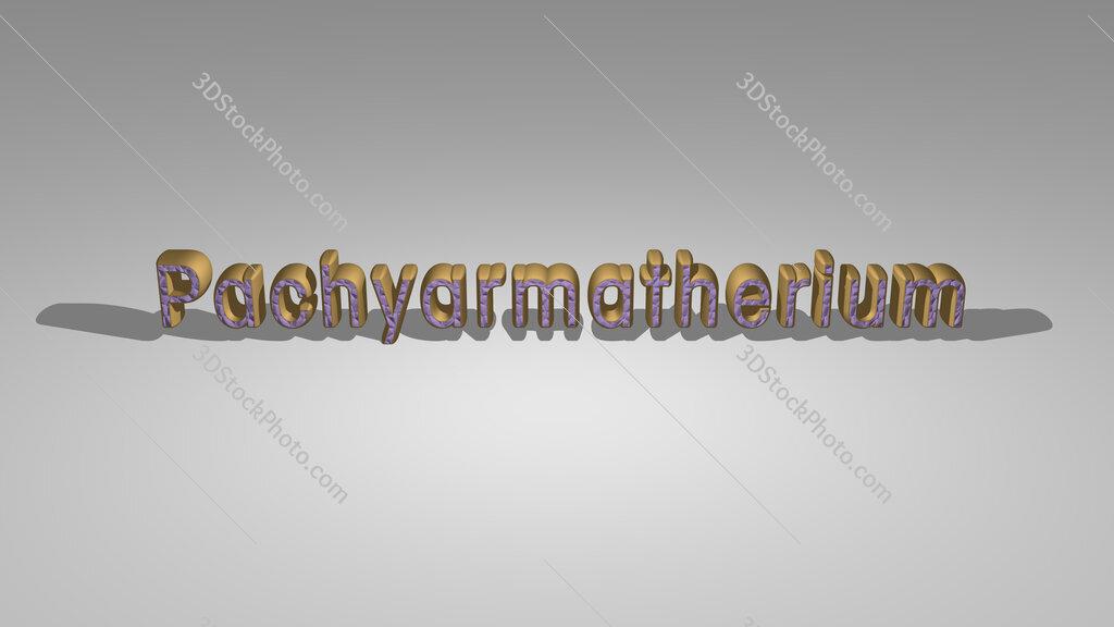 Pachyarmatherium