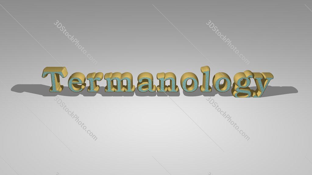 Termanology