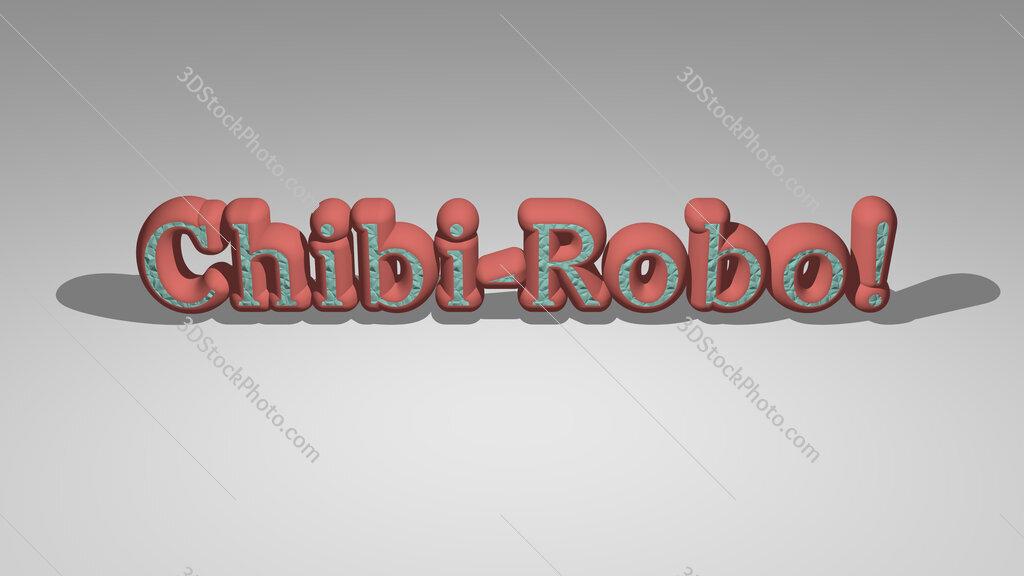 Chibi Robo!
