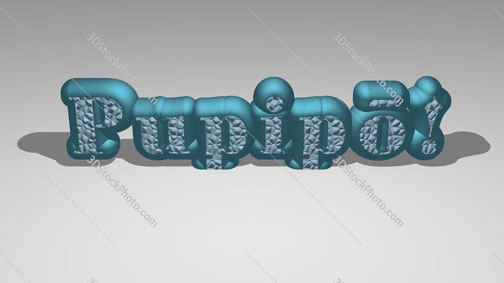 Pupipō!