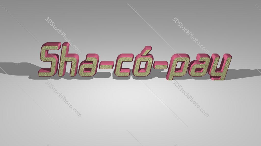 Sha có pay