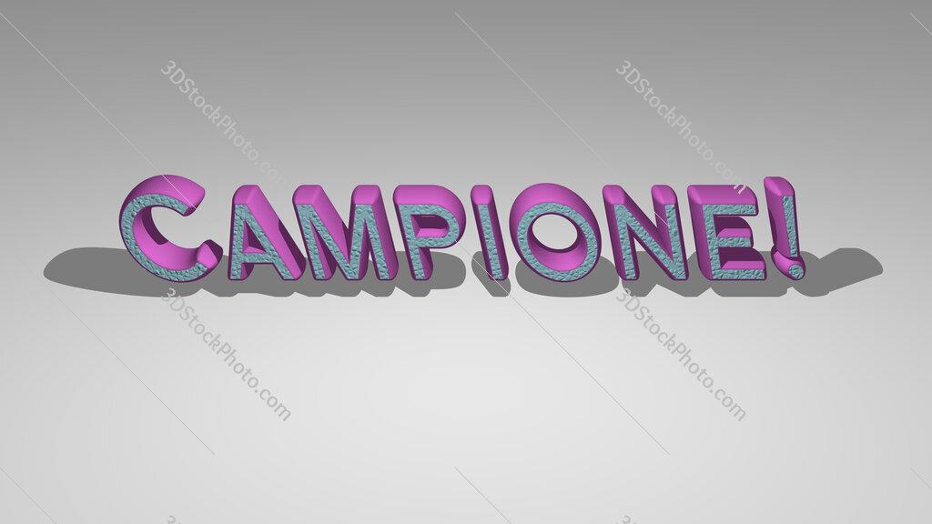 Campione!