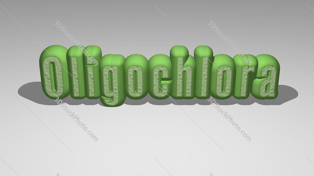 Oligochlora