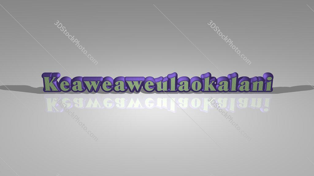 Keaweaweulaokalani