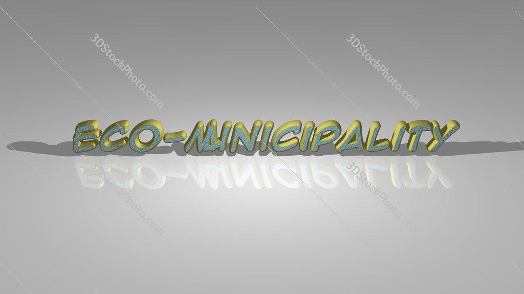 Eco municipality