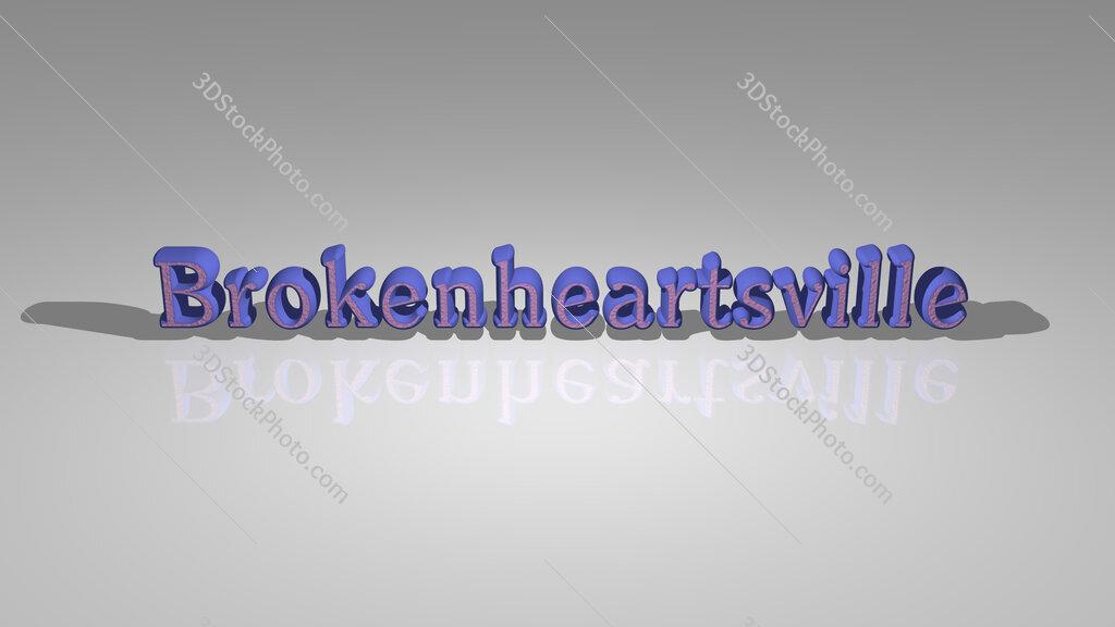 Brokenheartsville