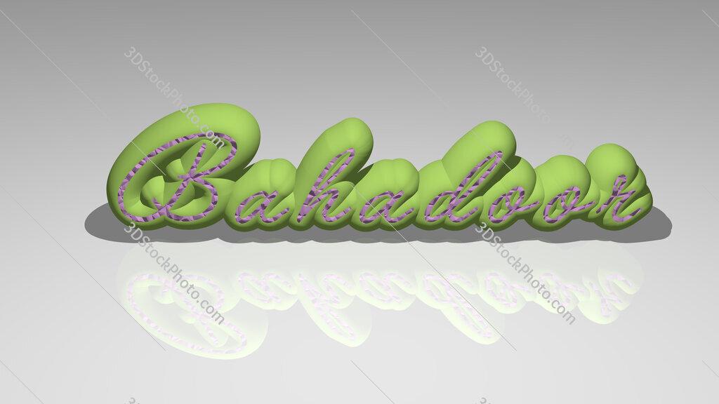 Bahadoor