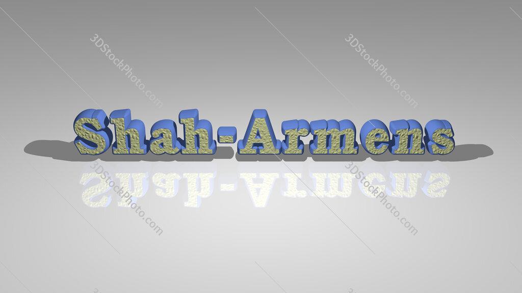 Shah Armens