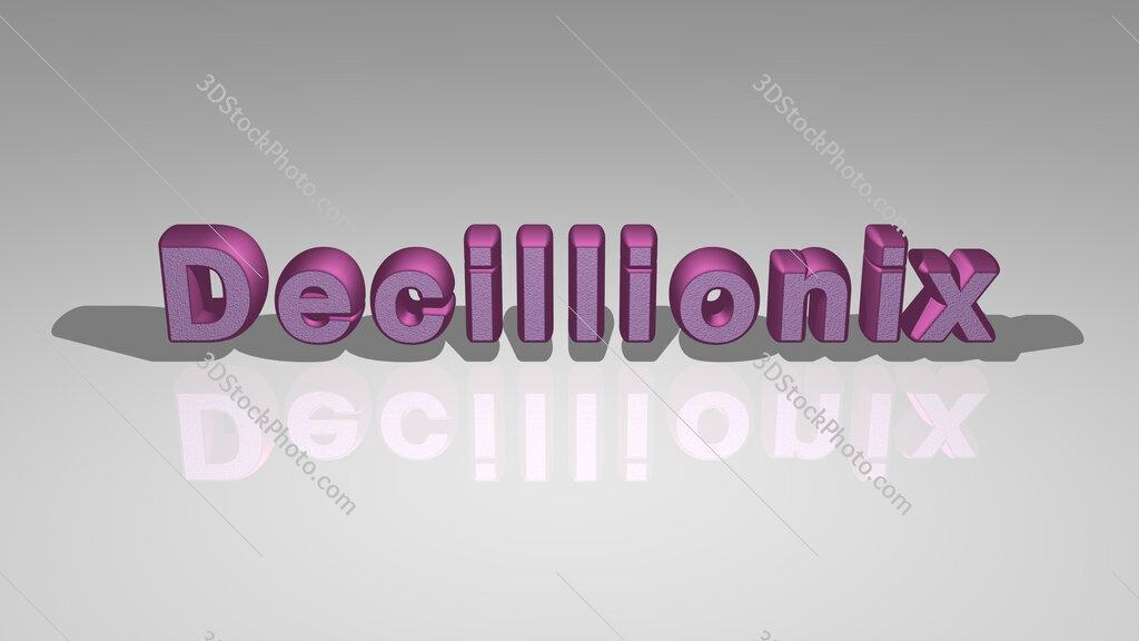 Decillionix