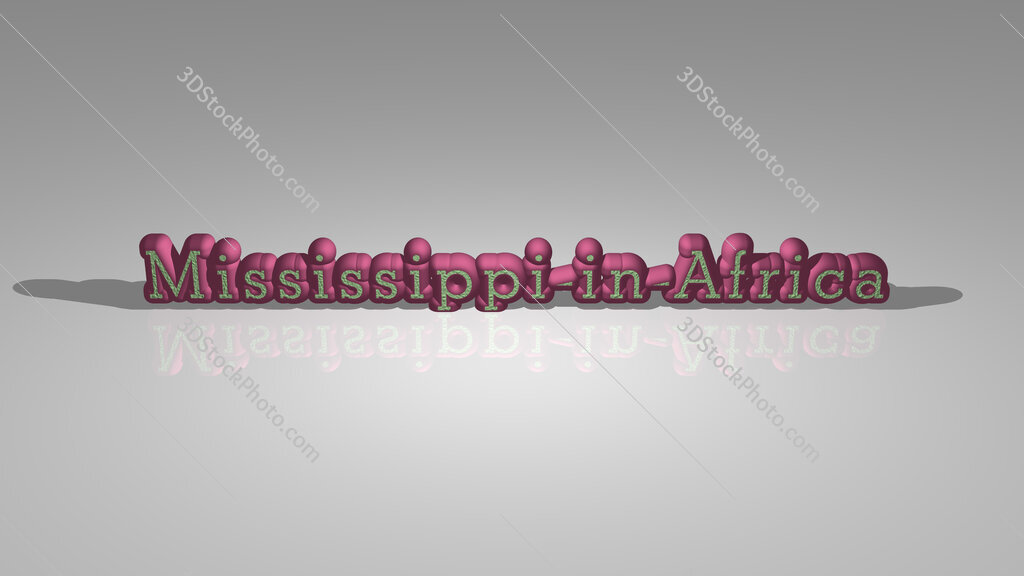 Mississippi-in-Africa