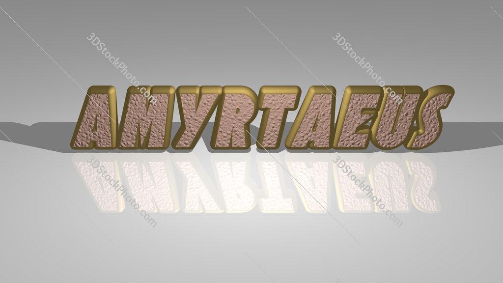Amyrtaeus