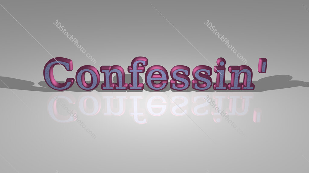 Confessin'