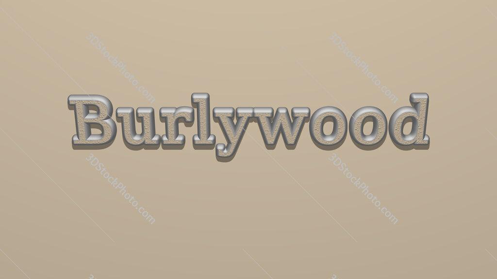 Burlywood