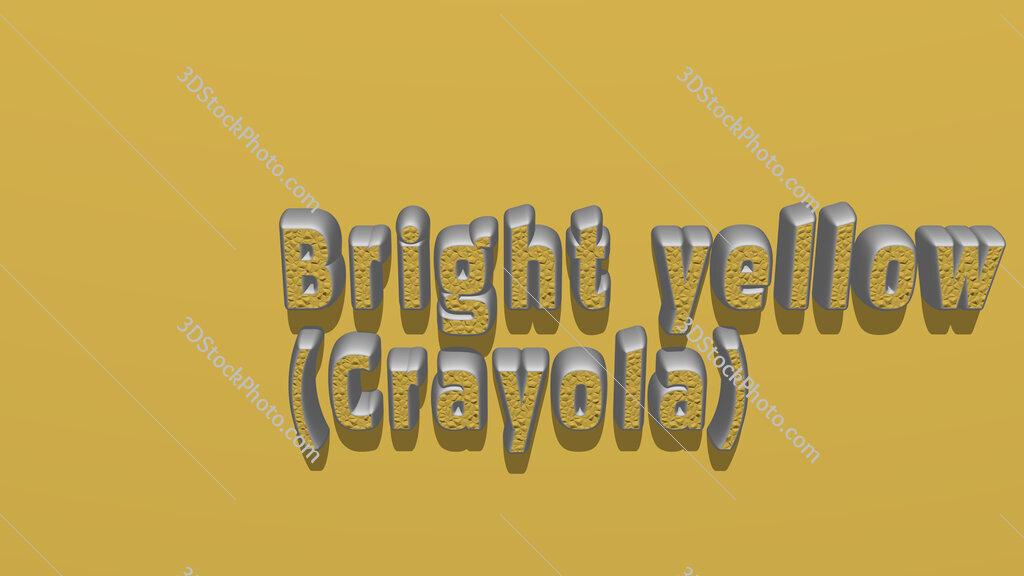 Bright yellow (Crayola)