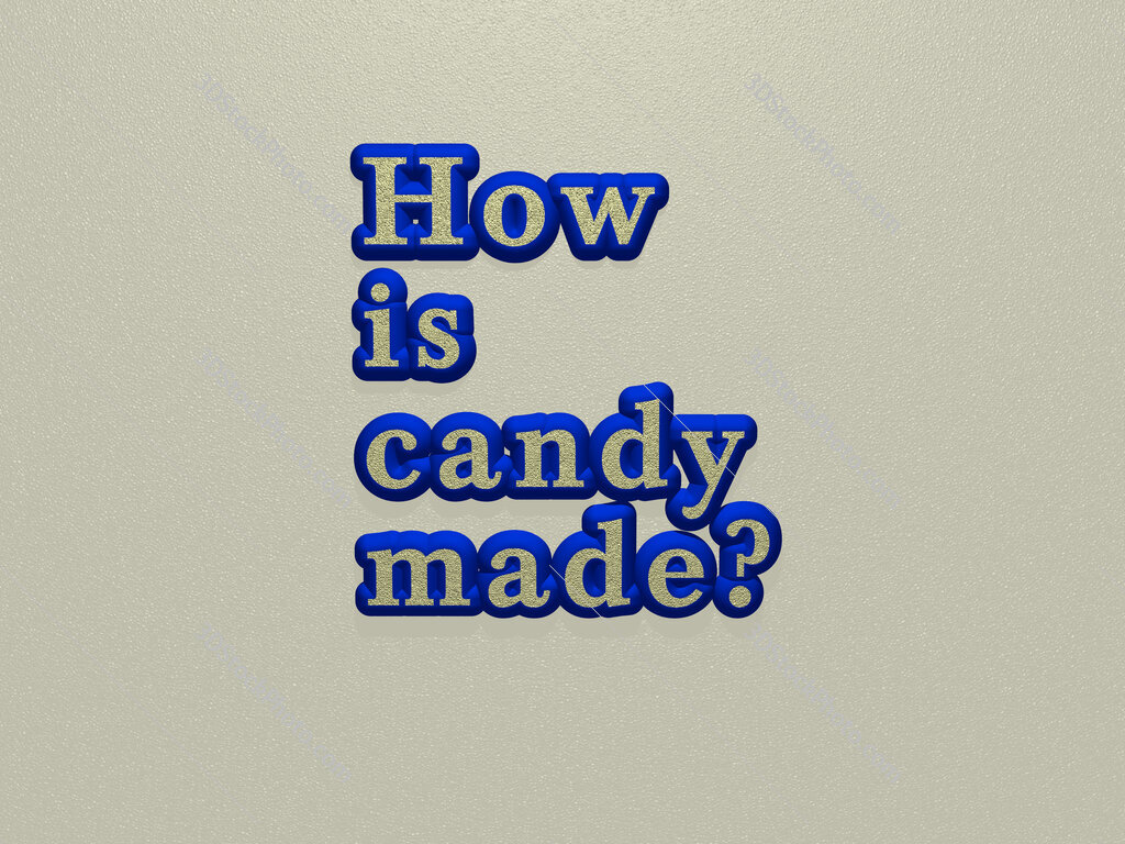 How is candy made?