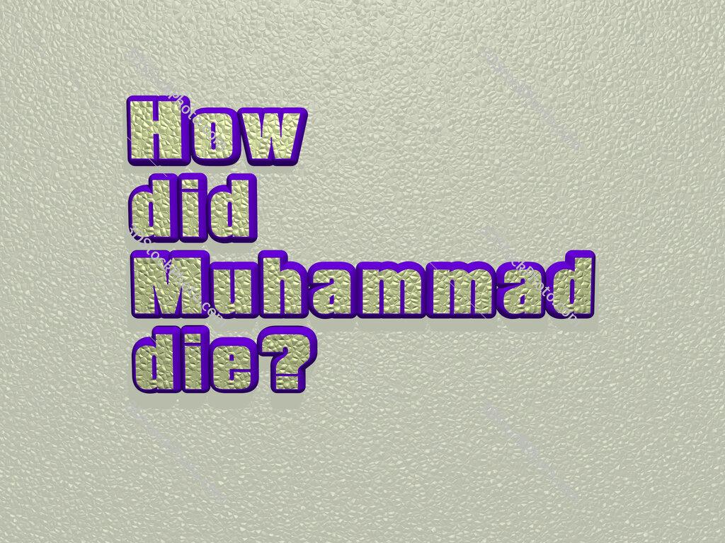 How did Muhammad die?
