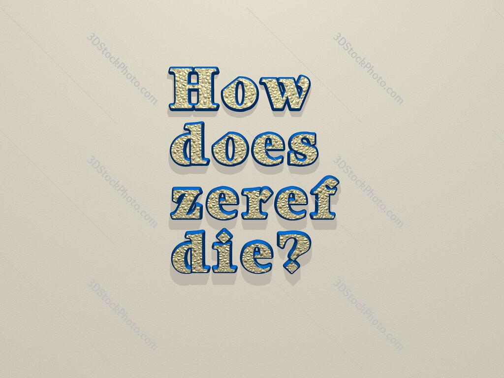 How does zeref die?