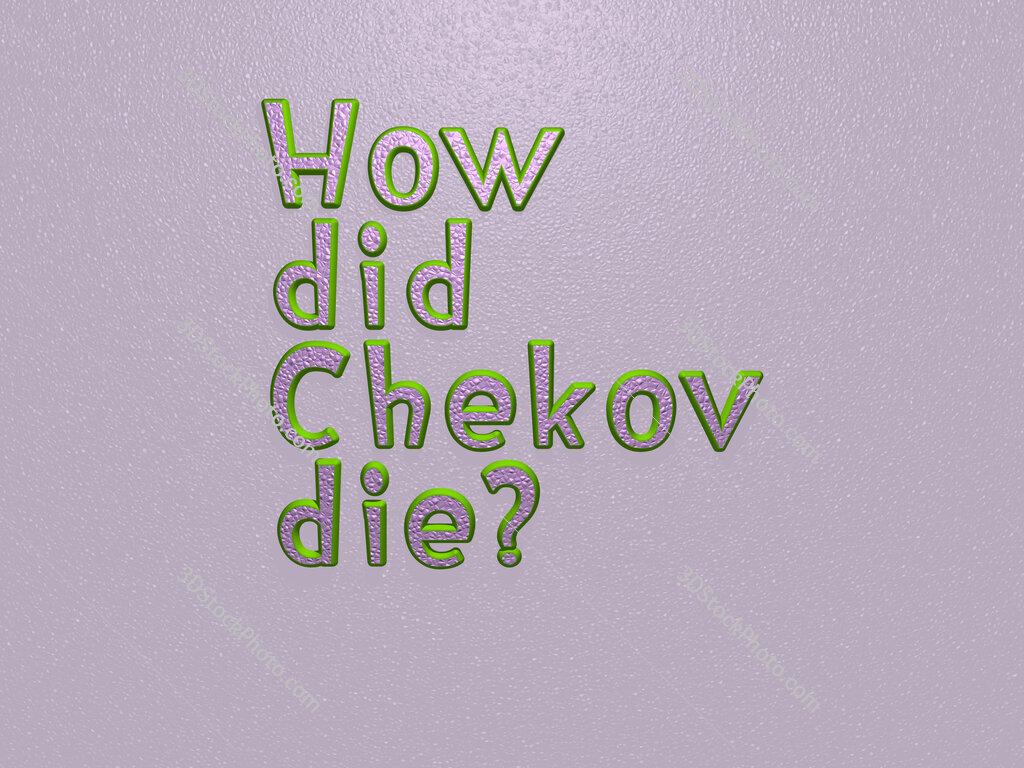 How did Chekov die?