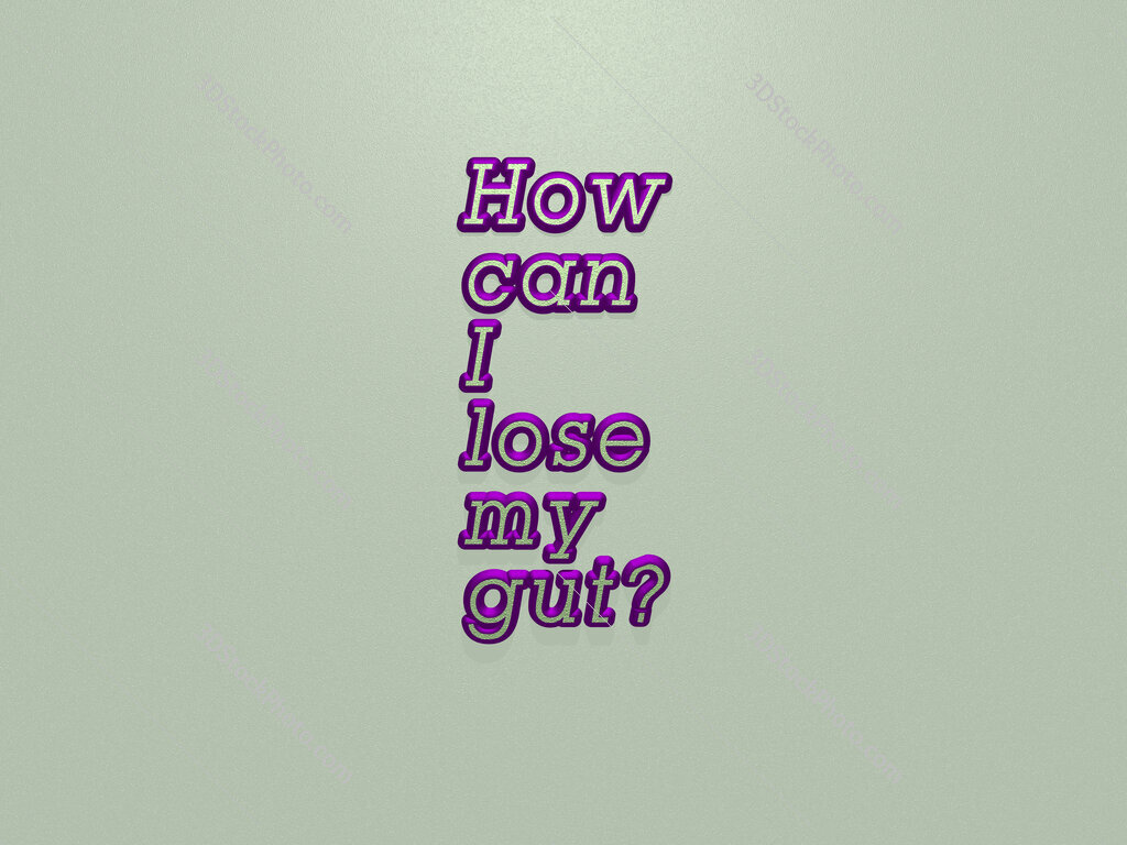 How can I lose my gut?
