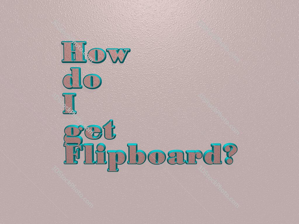 How do I get Flipboard?