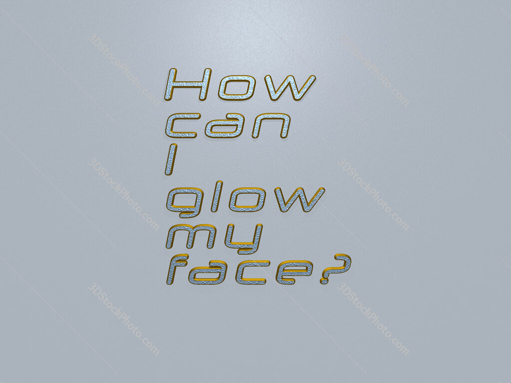 How can I glow my face?