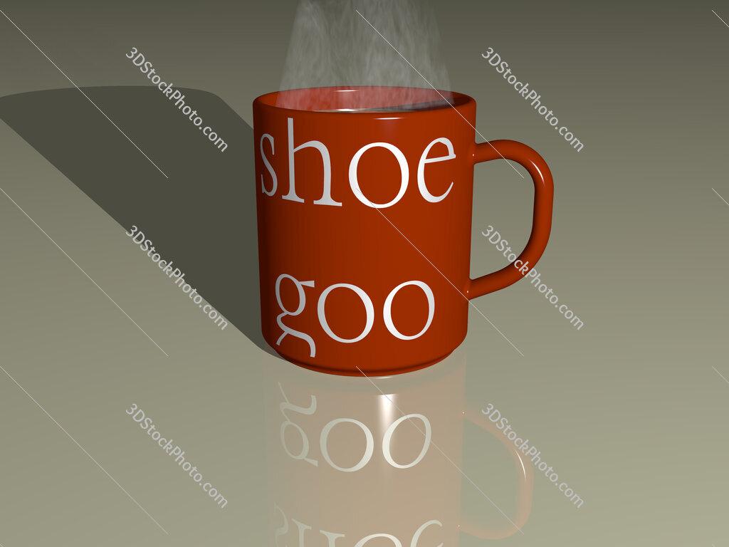 shoe goo text on a coffee mug