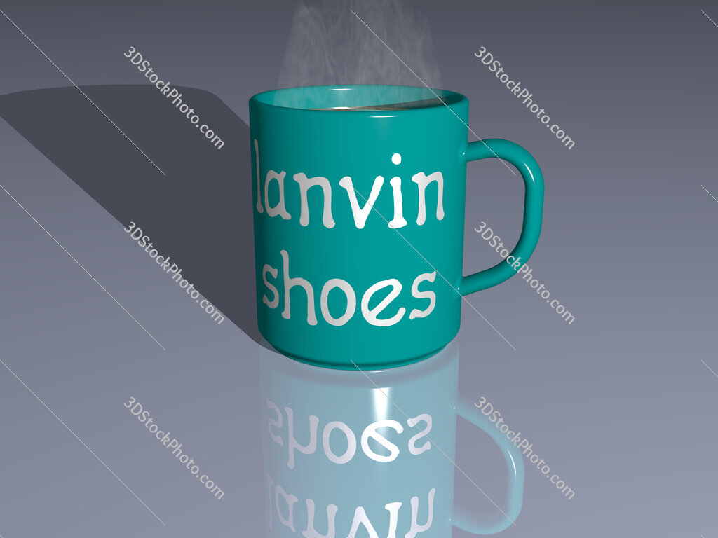 lanvin shoes text on a coffee mug