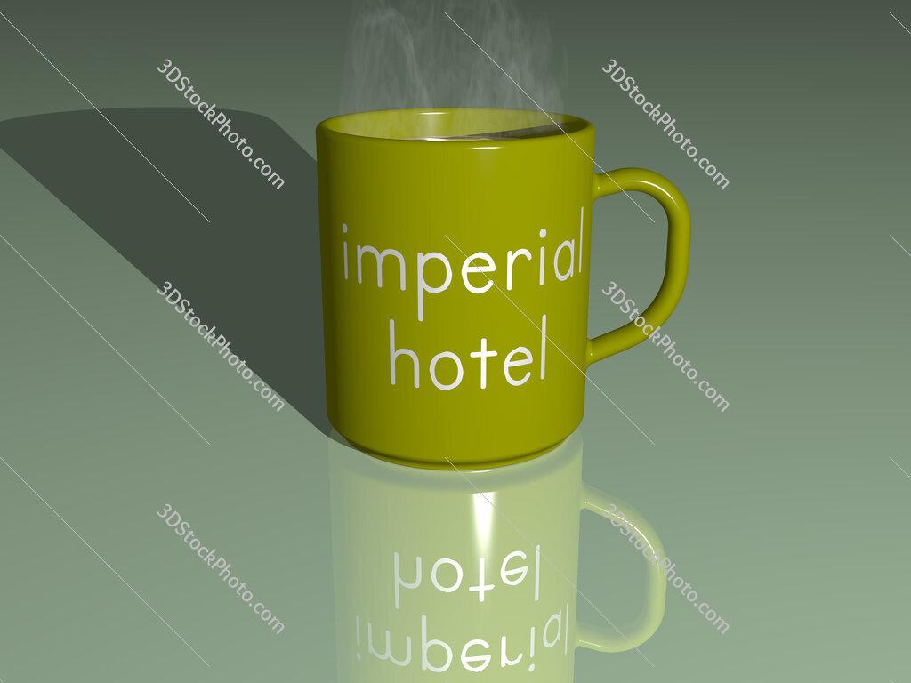 imperial hotel text on a coffee mug