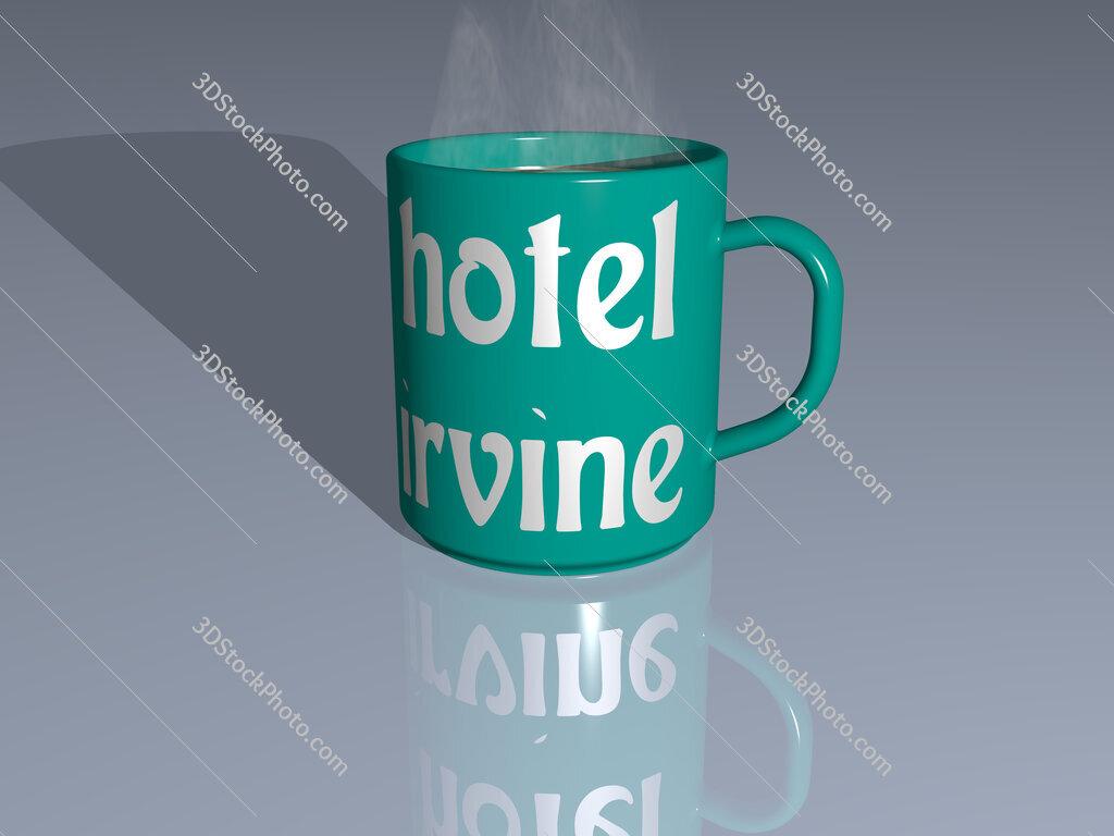 hotel irvine text on a coffee mug