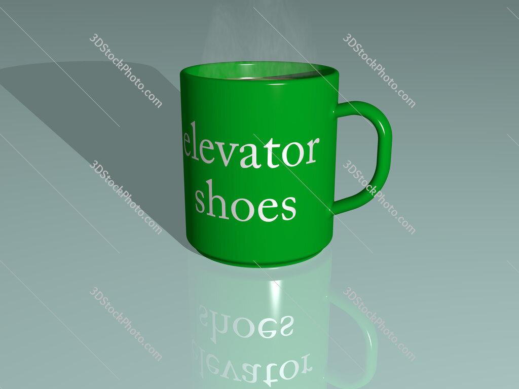 elevator shoes text on a coffee mug