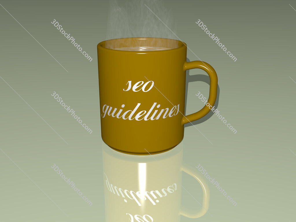 seo guidelines text on a coffee mug