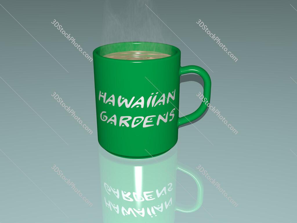 hawaiian gardens text on a coffee mug