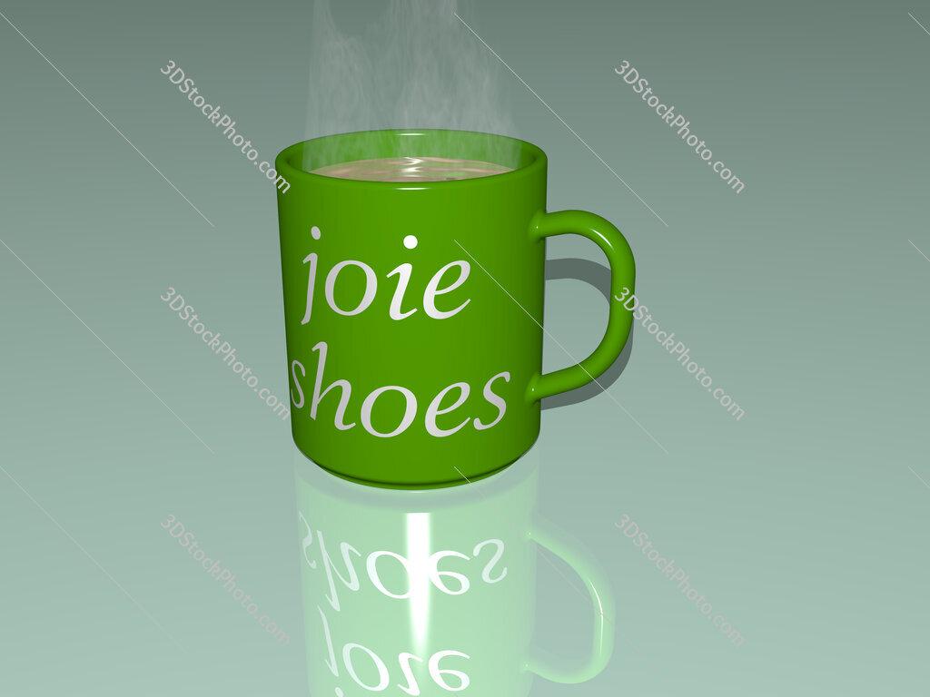 joie shoes text on a coffee mug