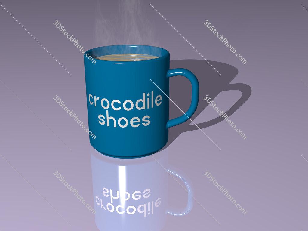 crocodile shoes text on a coffee mug