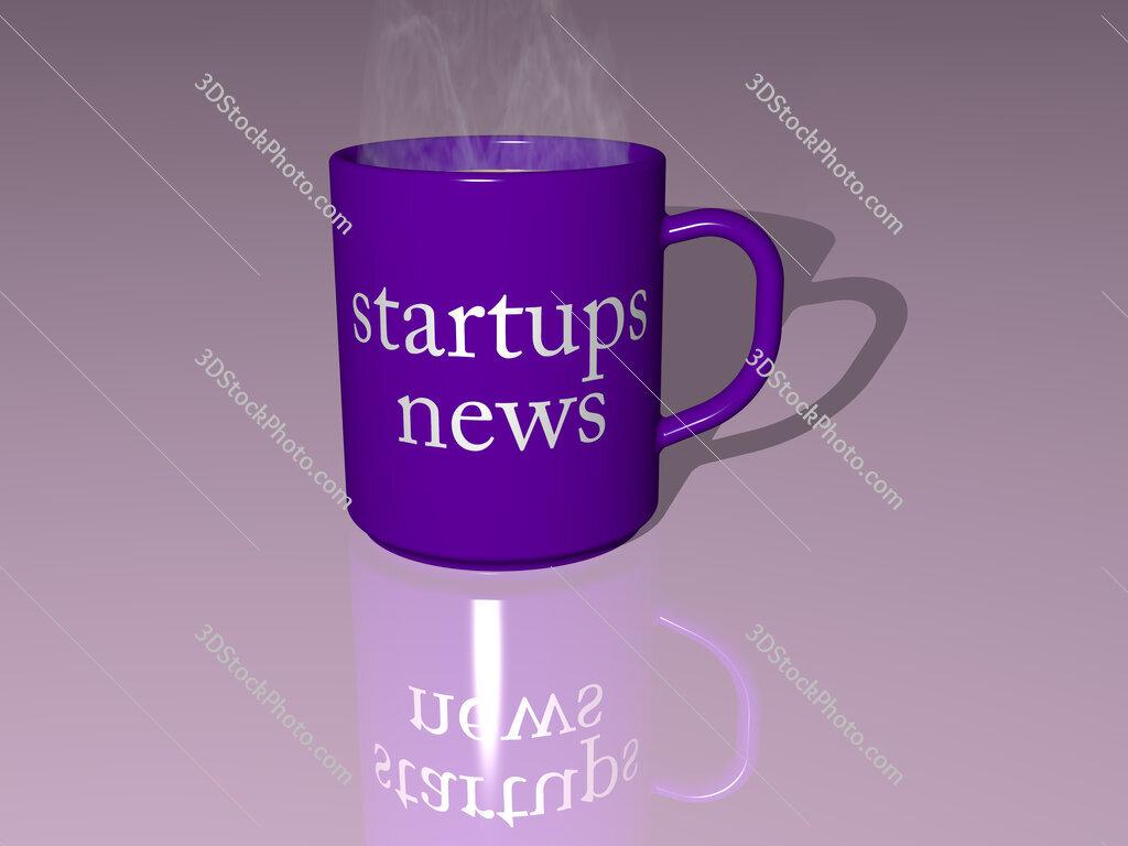 startups news text on a coffee mug