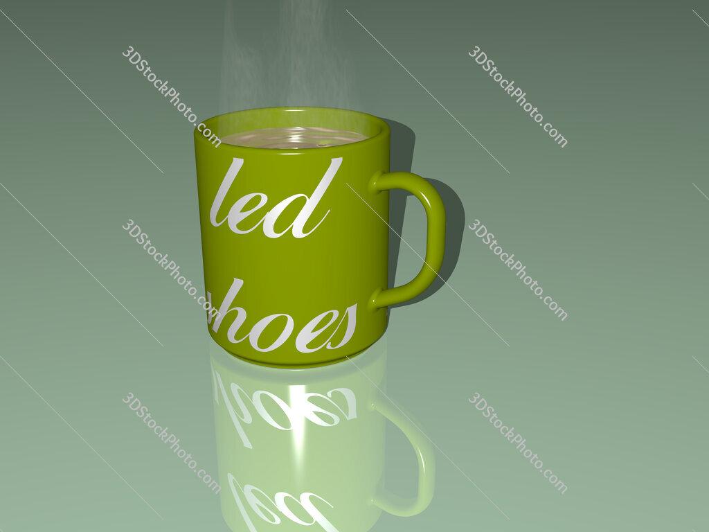 led shoes text on a coffee mug