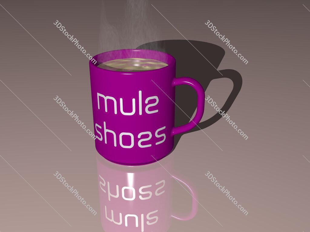 mule shoes text on a coffee mug