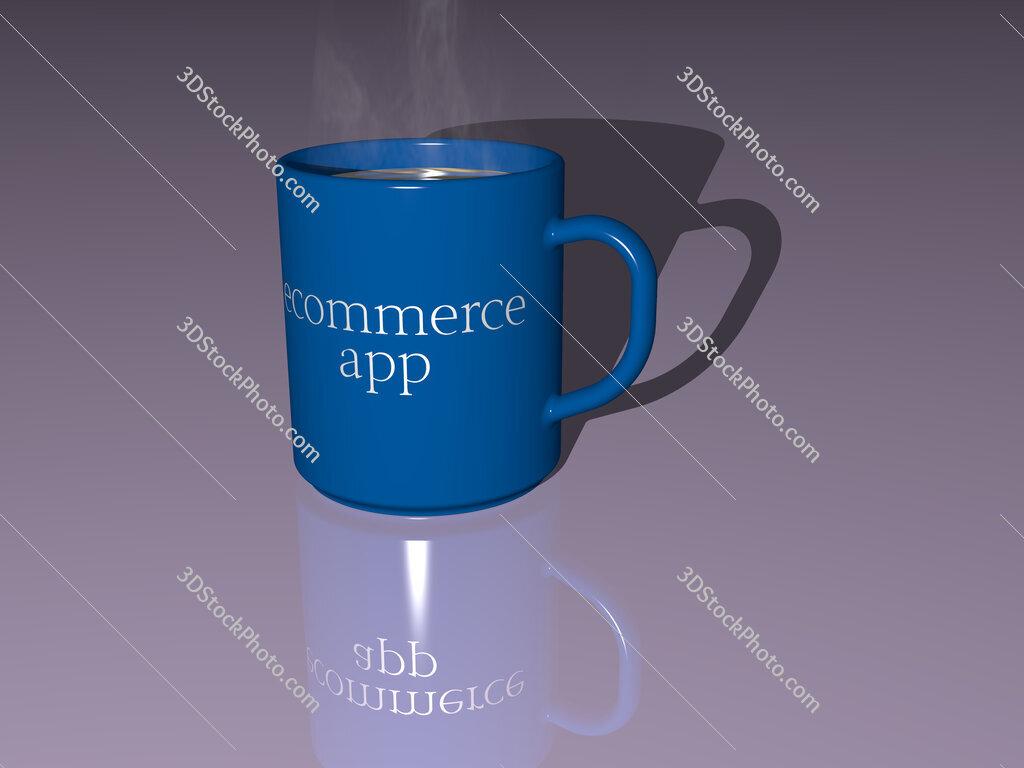 ecommerce app text on a coffee mug