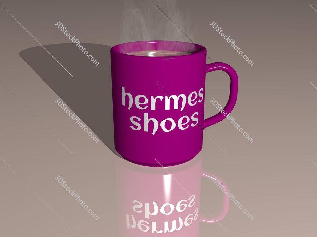 hermes shoes text on a coffee mug