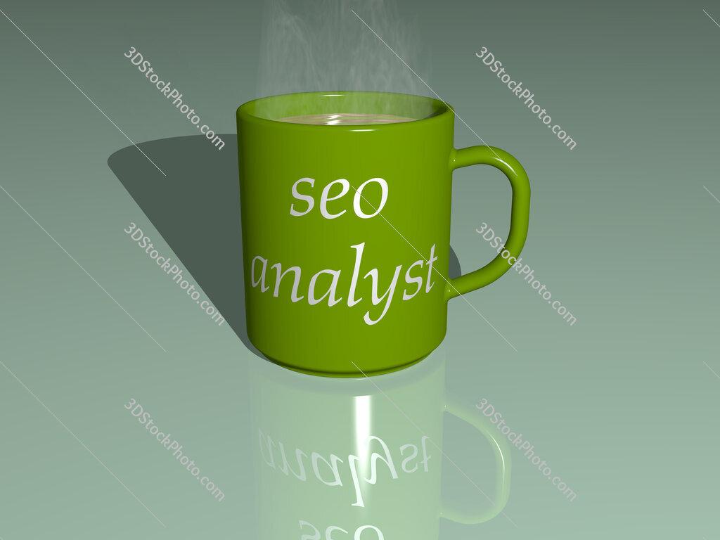 seo analyst text on a coffee mug