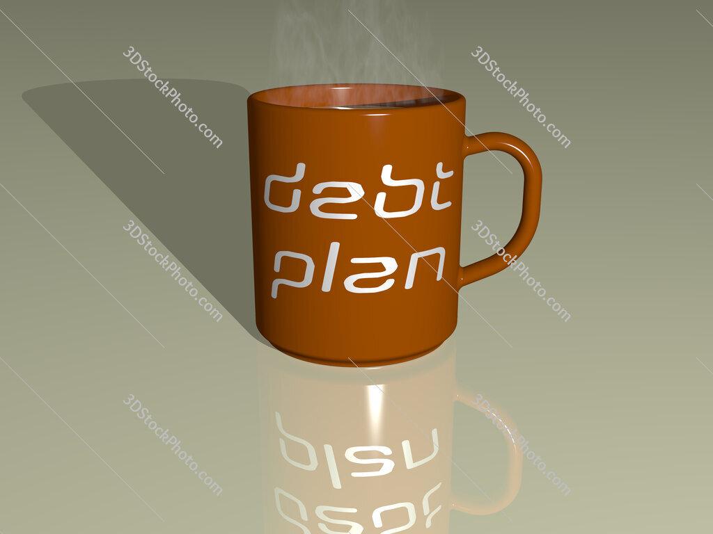 debt plan text on a coffee mug