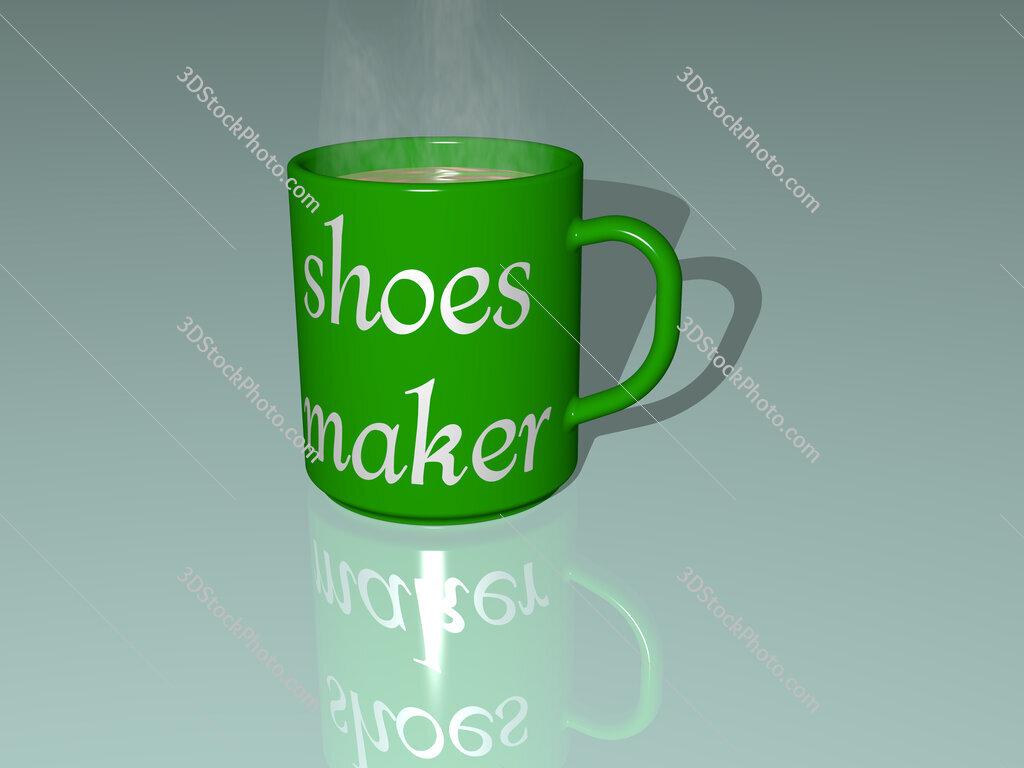 shoes maker text on a coffee mug