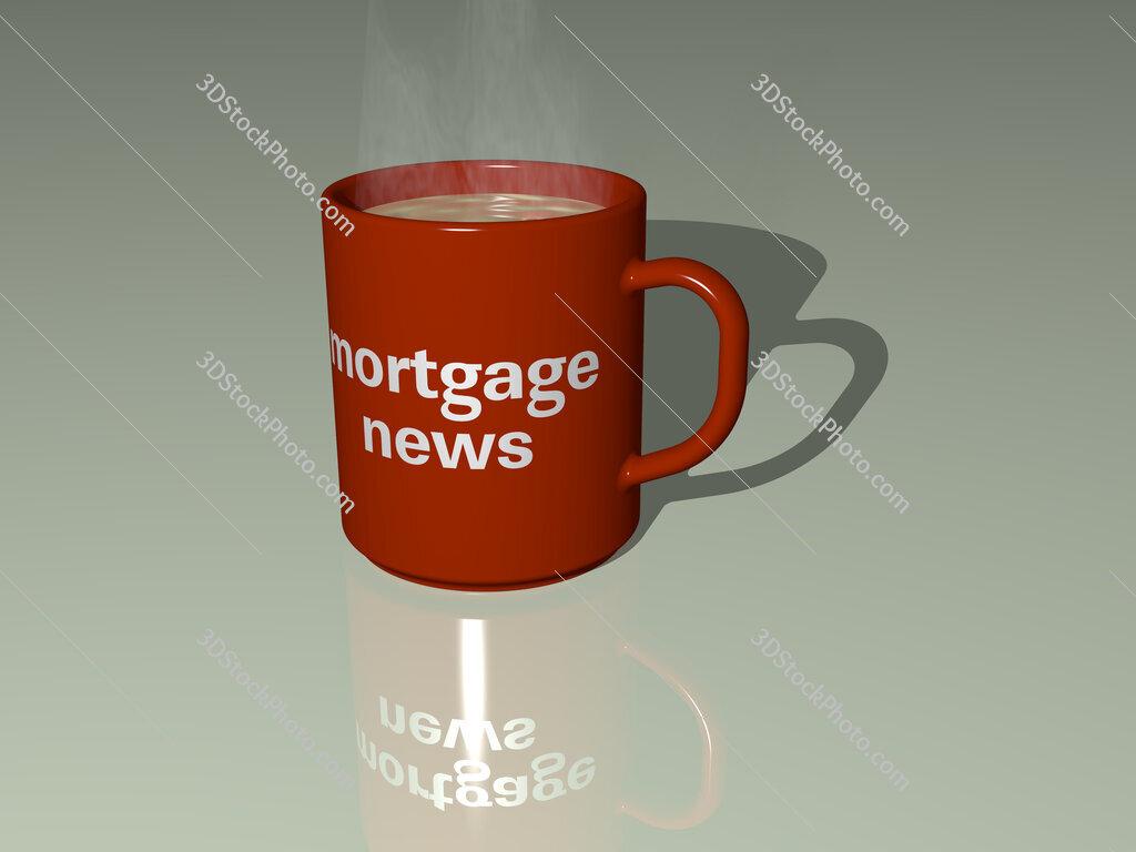 mortgage news text on a coffee mug