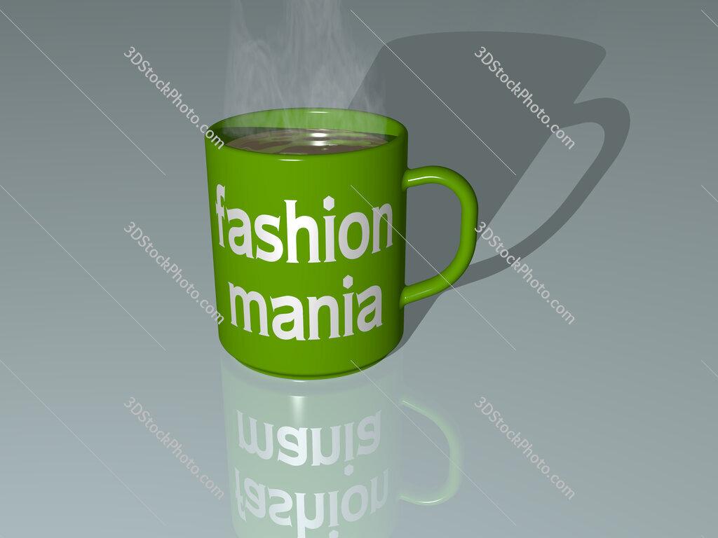 fashion mania text on a coffee mug