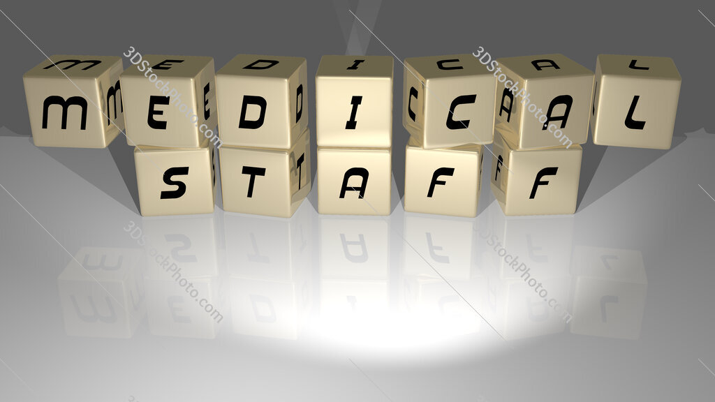 Medical Staff text of cubic dice letters on the floor and 3D icon on the wall