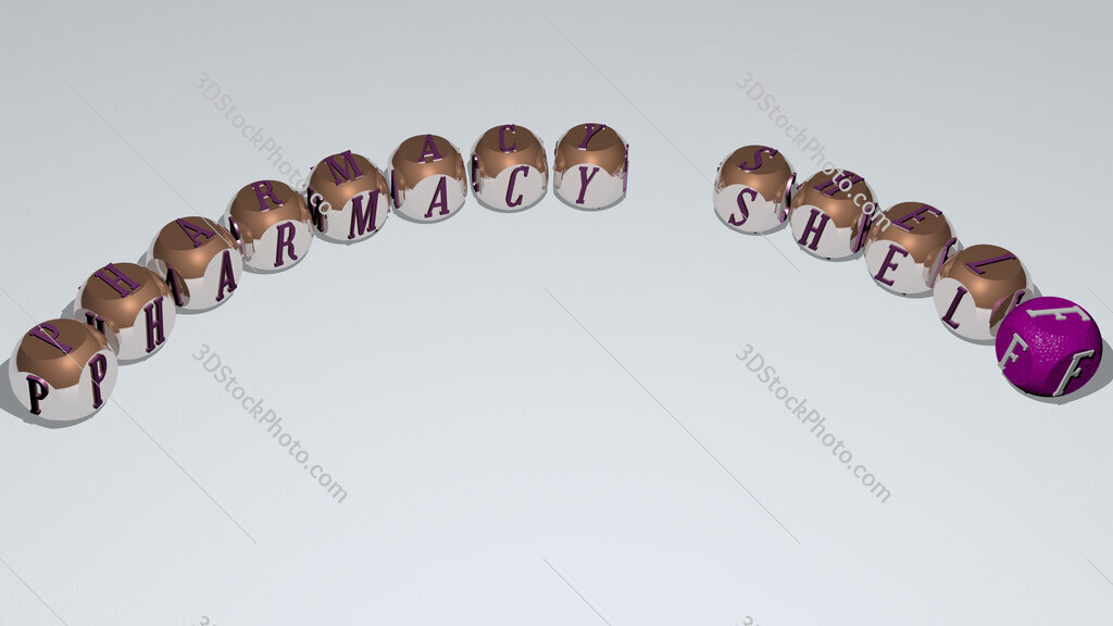 pharmacy shelf text of dice letters with curvature